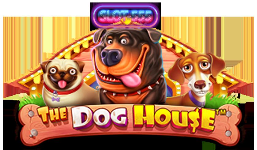 ทดลองเล่นสล็อต The dog house
